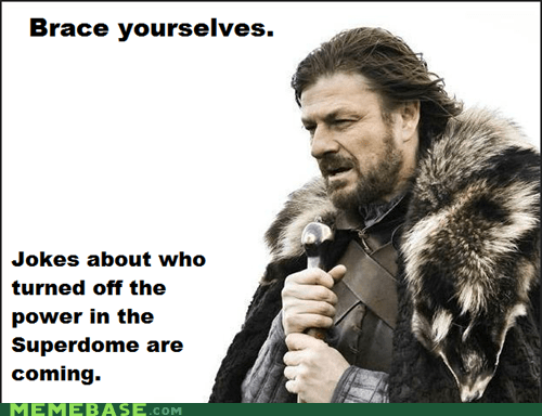 super bowl,brace yourselves