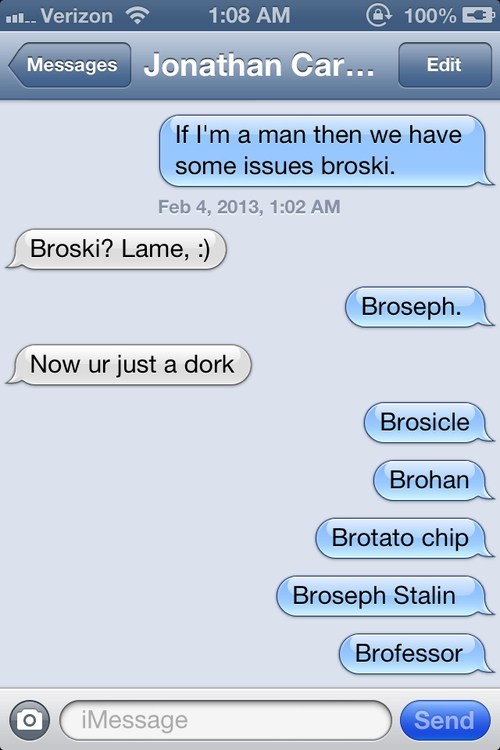 broseph,iPhones,bro,stop,g rated,AutocoWrecks