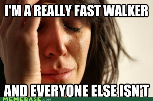 pacing,First World Problems,walking