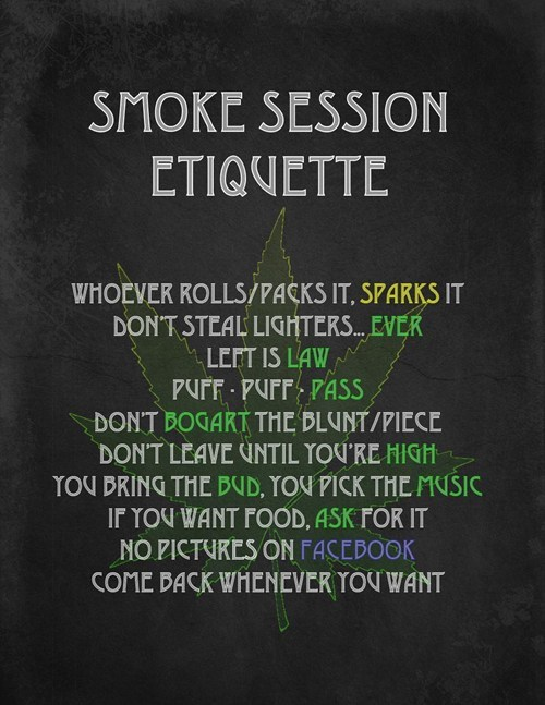 rules,drugs,marijuana,stoners,etiquette,smoke session