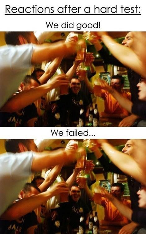 bad FAIL booze test good g rated School of FAIL