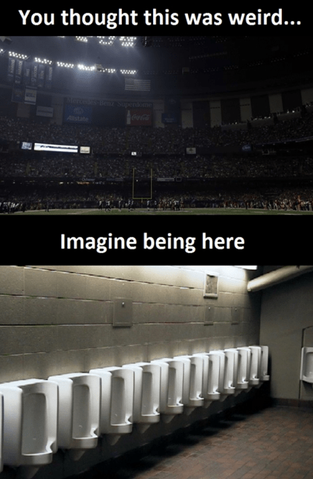 super bowl,bathroom,peeing,blackout