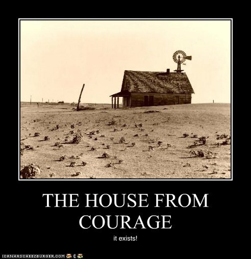 THE HOUSE FROM COURAGE it exists!