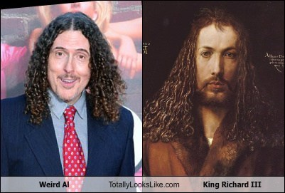 weird al,king richard III,TLL