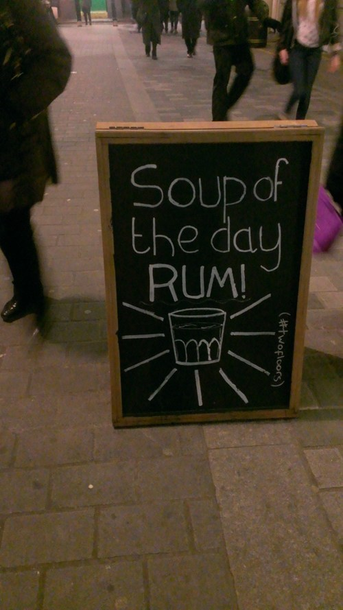 chalkboards,Rum,soup of the day