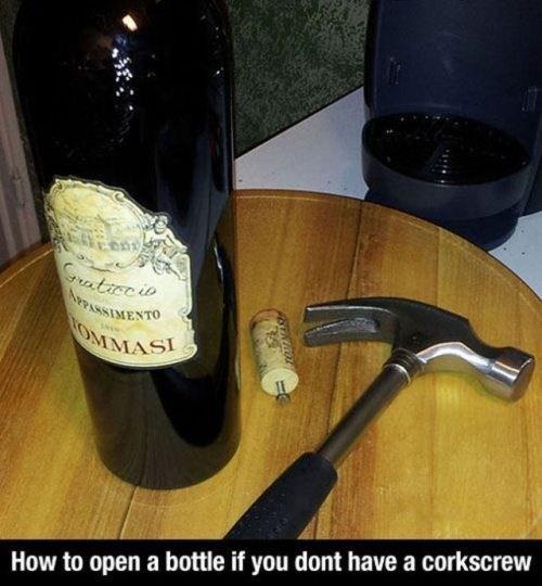 life hacks overrated bottles corkscrews after 12 g rated - 7047144448