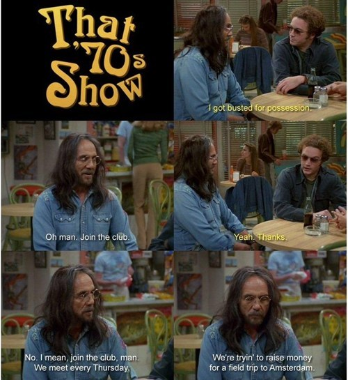 Amsterdam,cheech marin,field trip,that 70s show