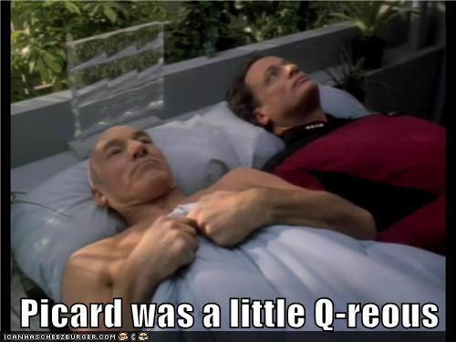 Captain Picard,puns,Star Trek,curious,Q,john de lancie,patrick stewart