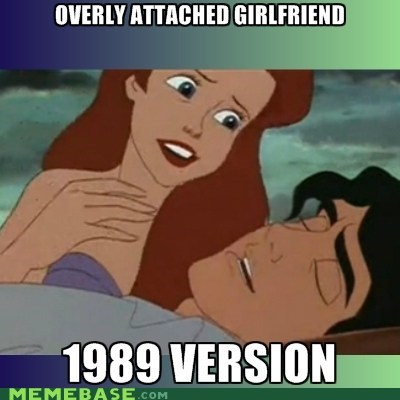 disney,overly attached girlfriend,The Little Mermaid