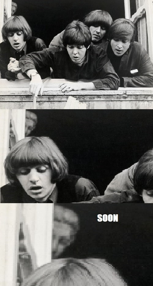 the Beatles,SOON