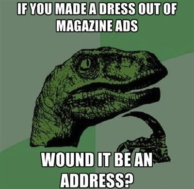 portmanteau address ads philosoraptor dress double meaning - 7050049792