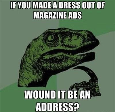 portmanteau address ads philosoraptor dress double meaning - 7050049792