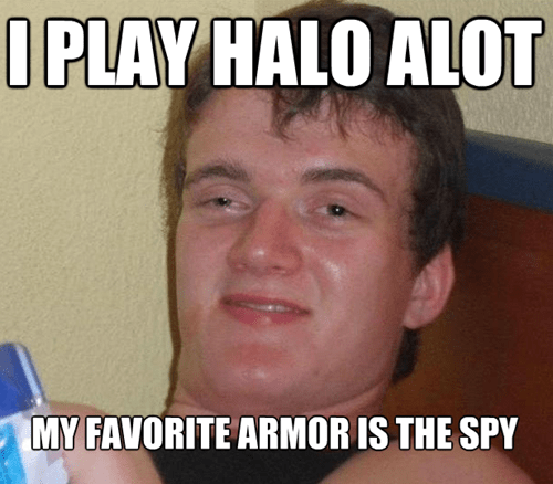 Team Fortress 2 Memes halo super high guy - 7051623680