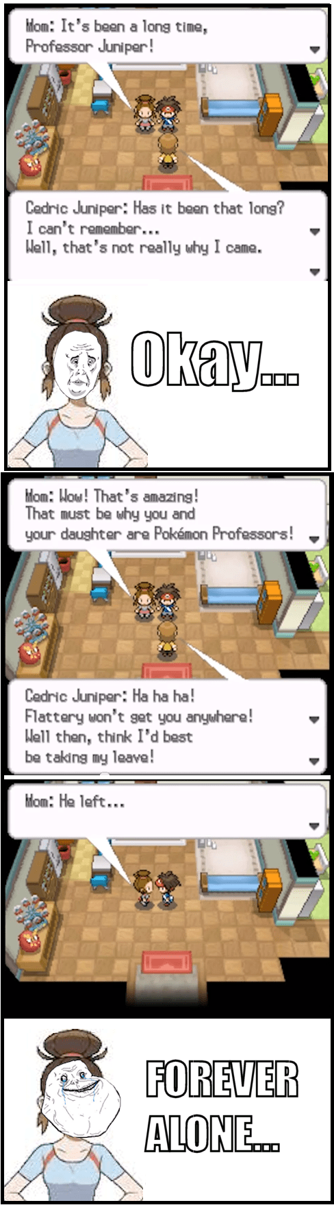 Sad forever alone professor juniper gameplay turned down - 7052305408