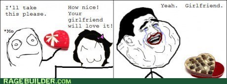 forever alone girlfriend chocolate Valentines day - 7053016064