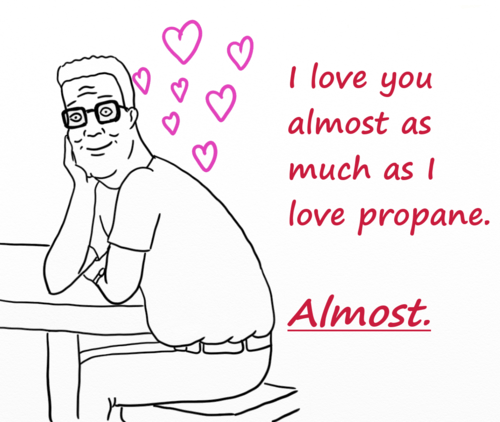hank hill King of the hill funny love Valentines day - 7053362176