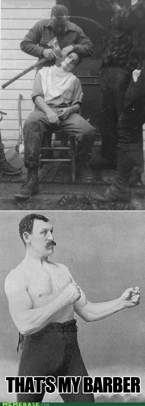 shaving,axe,overly manly man