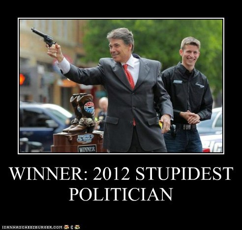 WINNER: 2012 STUPIDEST POLITICIAN