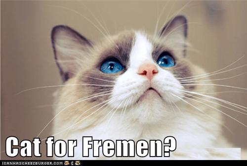 Cat for Fremen?