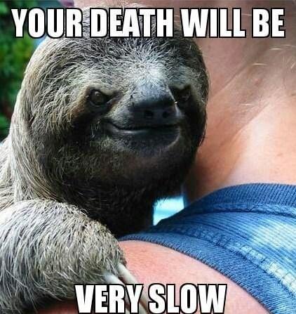 Death evil slow sloth - 7056225536