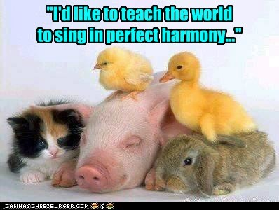 """I'd like to teach the world  to sing in perfect harmony..."""