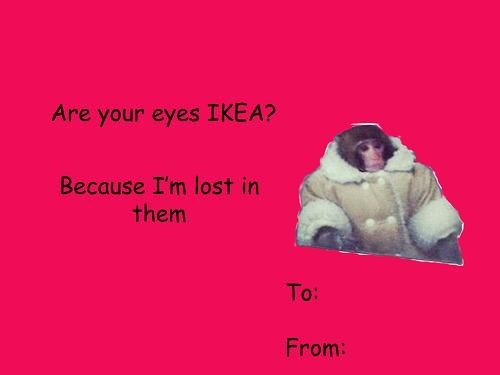 ikea monkey,cards,Valentines day,dating fails,g rated