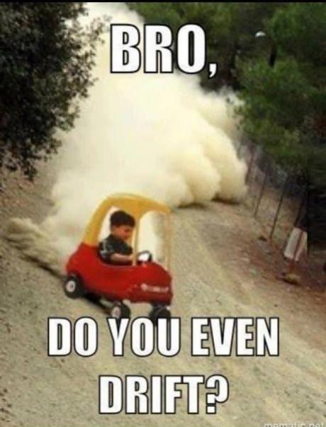 do you even lift little tikes do you even drift - 7058861312