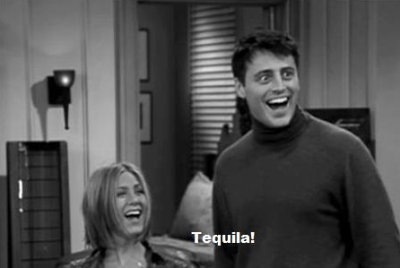 dat face,friends,tequila