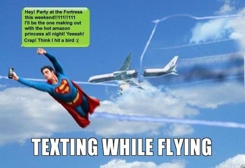 super heroes,texting while flying,superman,g rated,AutocoWrecks