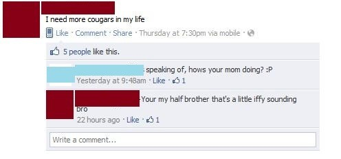 half brother your mom Awkward cougars