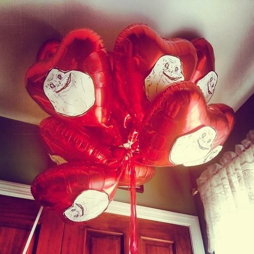 forever alone,Balloons,Valentines day