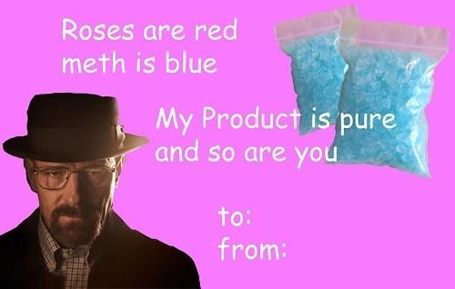breaking bad meth Valentines day