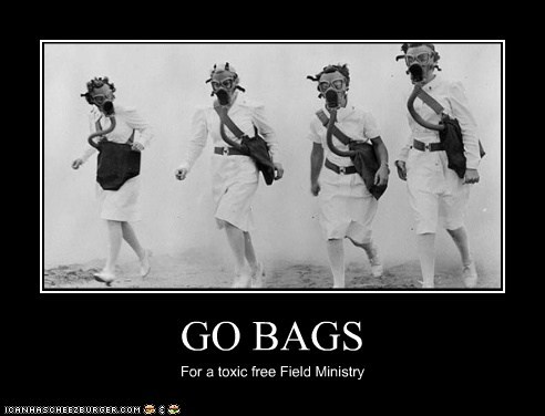 GO BAGS For a toxic free Field Ministry