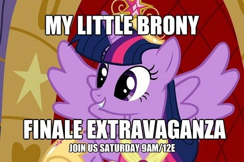 finale my little brony be there saturday princess coronation - 7064284672