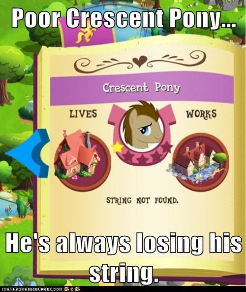 Poor Crescent Pony...  He's always losing his string.