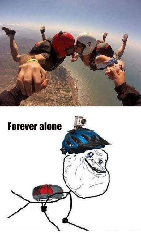 forever alone,skydiving,relationships