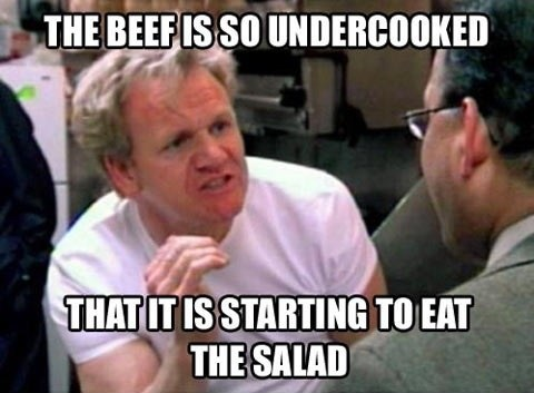 undercooked,cooking,gordon ramsay,Beef,salad