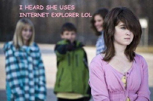 browsers internet explorer bullying - 7067217408