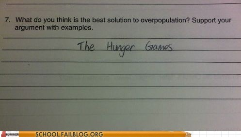 good idea,hunger games,test,overpopulation