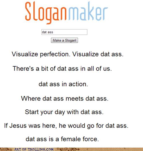 slogans dat ass - 7074607616