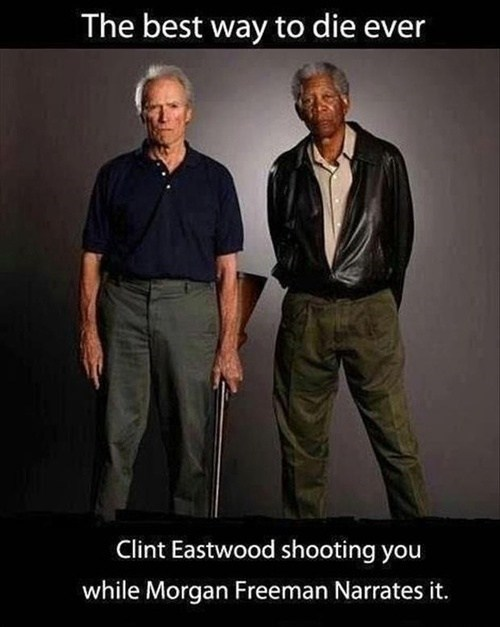 Death,Clint Eastwood,Morgan Freeman