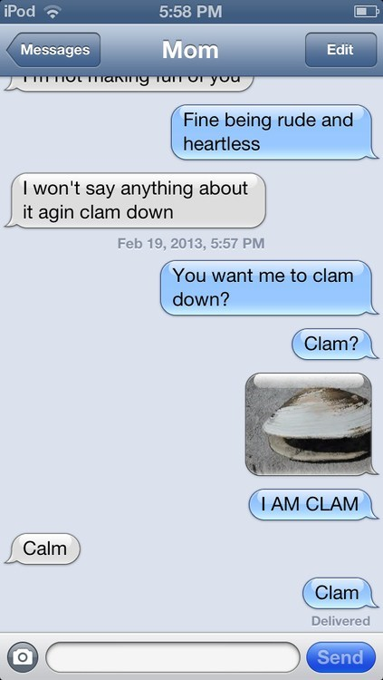 autocorrected iPhones clam calm - 7077941760