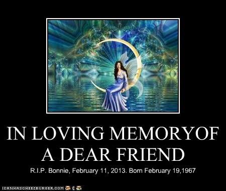 IN LOVING MEMORYOF A DEAR FRIEND