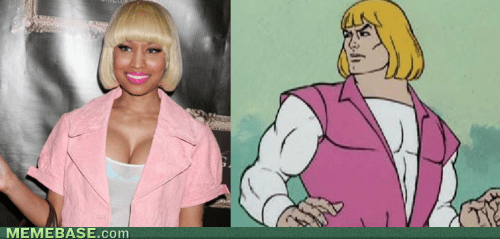 he man,totally looks like,nicki minaj