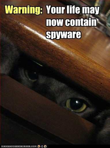 Warning: Your life may now contain spyware