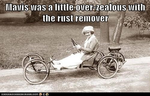 Mavis was a little over-zealous with the rust remover