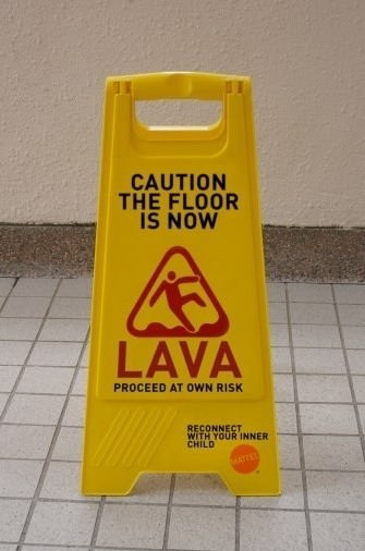 warning signs,wet floor,the floor is lava