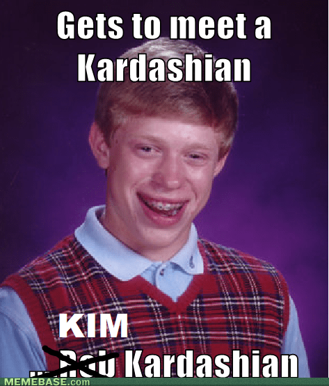 bad luck brian,kim kardashian,re-frames