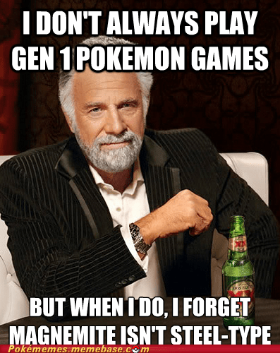 magnemite the most interesting man in the world meme - 7080076544
