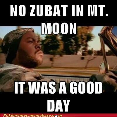 mt-moon zubat meme good day - 7080460032